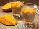 Рецепта Здравословен плодов чия пудинг с манго и кокос